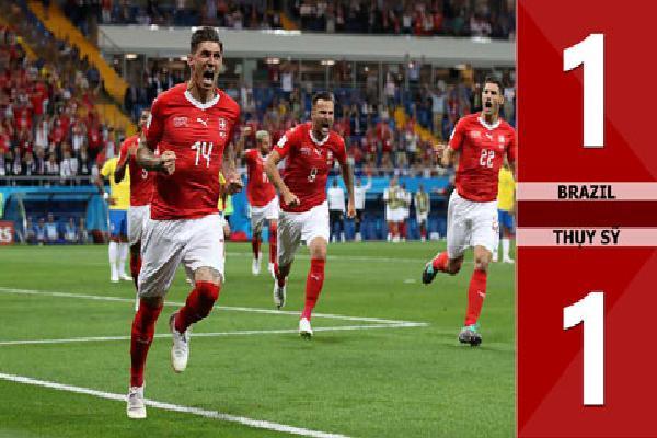 Brazil 1-1 Thụy Sỹ (Bảng E - World Cup 2018)