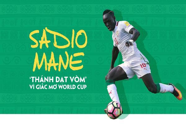 Sadio Mane, kẻ lang thang vì giấc mơ World Cup