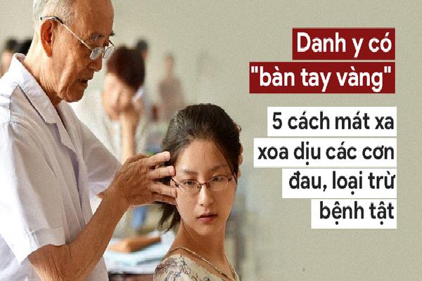 Danh y 'bàn tay vàng' hướng dẫn cách mát xa, xoa bóp nổi tiếng: Người bệnh có thể khỏe lại