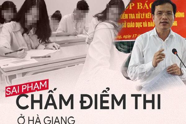 7 ngày đi tìm sự thật về sai phạm điểm thi nghiêm trọng ở Hà Giang