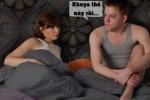 Thư giãn: 'Vợ giật mình vì chồng đòi chiều chuộng cả đêm'