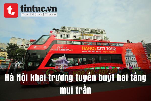 Hà Nội khai trương tuyến buýt hai tầng mui trần
