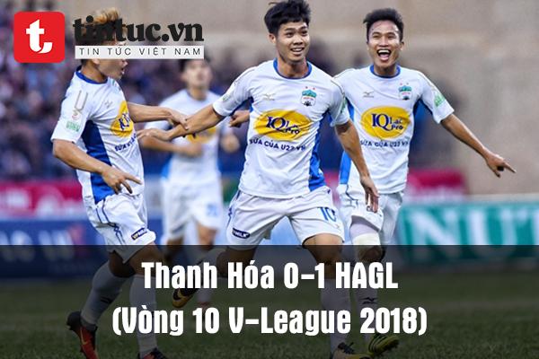 Thanh Hóa 0-1 HAGL (Vòng 10 V-League 2018)