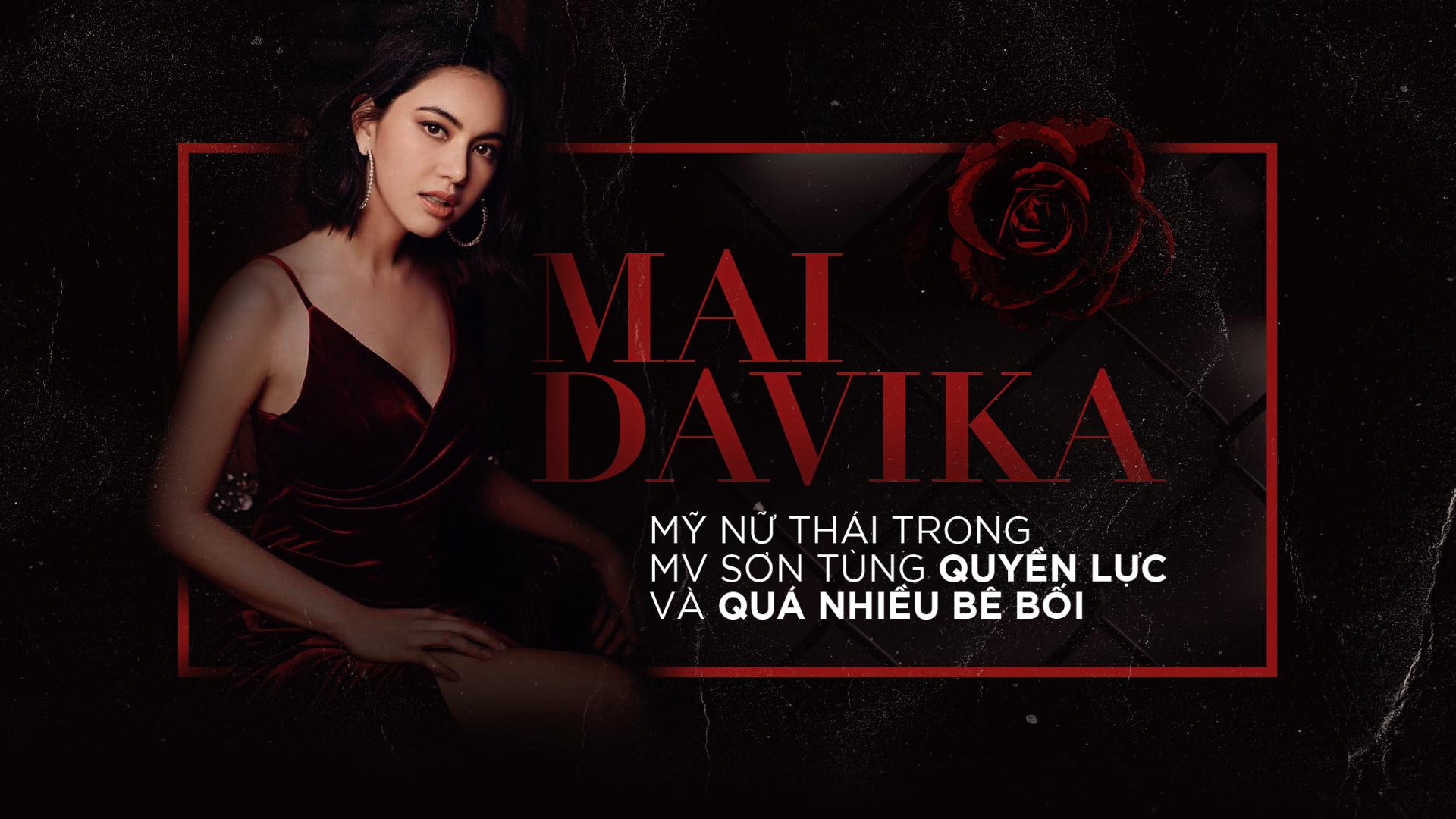 Mai Davika - Mỹ nữ Thái trong MV Sơn Tùng quyền lực và nhiều bê bối